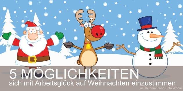 Arbeitsglück Weihnachtstipp: Glücklicher Weihnachtsmann, Rentier und Schneemann