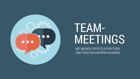 Blogbeitrag mit Tipps für effektive Team-Meetings und Besprechungen