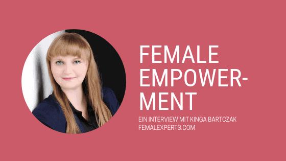 Beitragsbild zum Interview zu Female Empowerment mit Kinga Bartczak