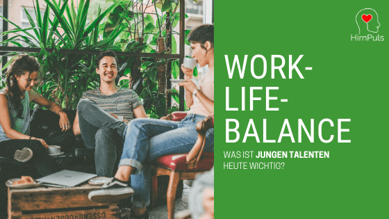 Generation Z und Millennials legen großen Wert auf Work-Life-Balance