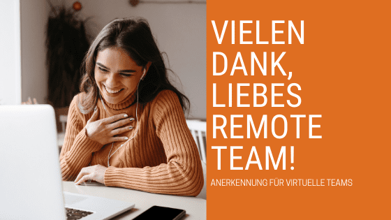 Wertschätzung für Remote-Team