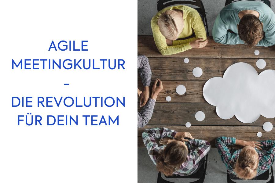 Agile Meetingkultur