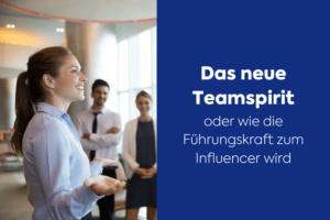 Teamspirit und Führungsstil